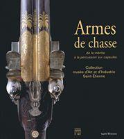 Armes de Chasse I, de la mèche à la percussion sur capsules