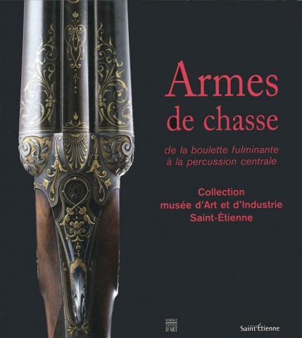 Armes de Chasse II, de la boulette fulminante à la percussion centrale