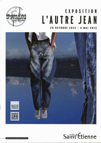 L 39 autre jean le journal d 39 exposition mus e d 39 art et d 39 indu - Journal saint etienne ...