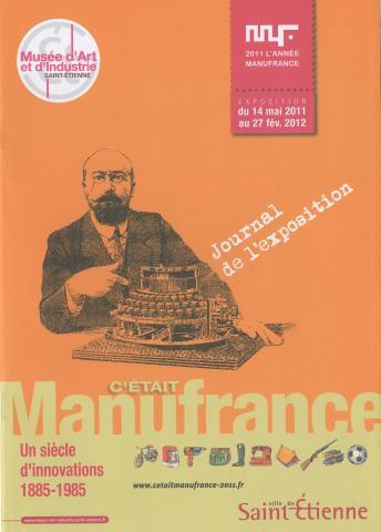 Journal d 39 exposition c 39 tait manufrance un si cle d 39 innova - Journal saint etienne ...