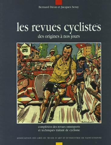 Les Revues Cyclistes: des origines à nos jours,