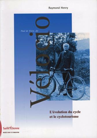 Paul de Vivie, dit VELOCIO, L'évolution du cycle et du cyclotourisme