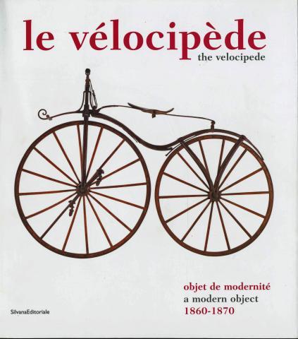 Le Vélocipède, objet de modernité 1860-1870